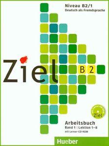 Ziel B2/1 – Arbeitsbuch mit Lerner-CD-ROM, Lektion 1-8 (Βιβλίο ασκήσεων)