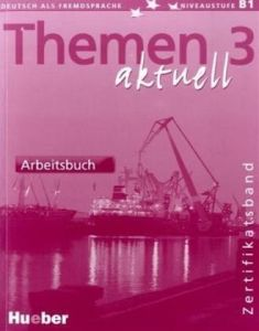 Themen aktuell 3. Arbeitsbuch (Βιβλίο Ασκήσεων)