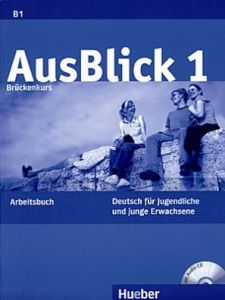 AusBlick 1 - Arbeitsbuch mit CD (Βιβλίο ασκήσεων)