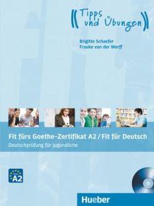 Fit furs Goethe-Zertifikat A2 fur Jugendliche: Lehrbuch (mit Audio Cd)(Για Εφήβους)
