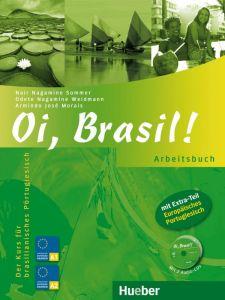 Oi, Brasil! - Arbeitsbuch (mit 2 Audio-CD)