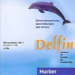 Delfin Teil 1 - Hoerverstehen , Lektionen 1-10, 4 CDs