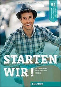 Starten Wir B1: Arbeitsbuch (Βιβλίο Ασκήσεων)