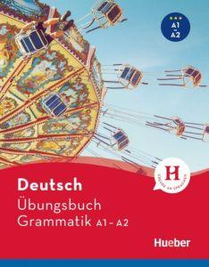 Deutsch Ubungsbuch Grammatik A1/A2