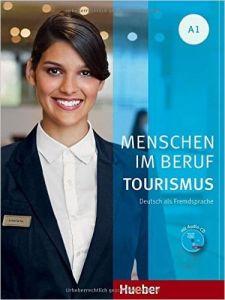 Menschen im Beruf - Tourismus A1 (Βιβλίο μαθητή και ασκήσεων με ακουστικό CD)