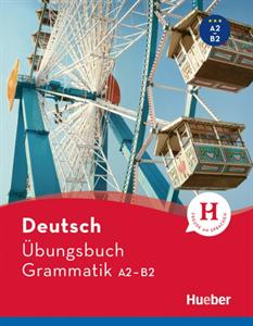 Deutsch Ubungsbuch Grammatik A2-B2
