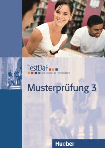 Testdaf Musterpruefung 3 (+ Cd)