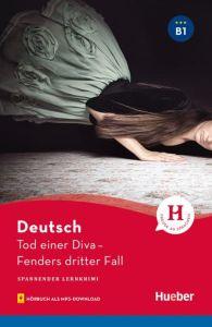 Tod einer Diva ? Fenders dritter Fall (B1)(+Mp3 Download)