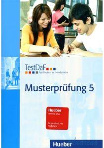 TestDaF Musterpruefung 5 + Audio-CD