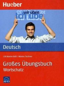Grosses Ubungsbuch Deutsch – Wortschatz