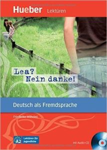Lea  Nein danke : Leseheft ( Aπό 11 ετών) επιπέδου A2