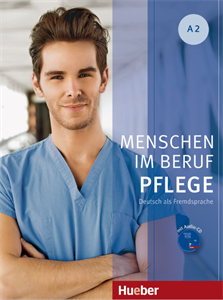 Menschen im Beruf - Pflege A2 (Βιβλίο μαθητή με ακουστικό CD)