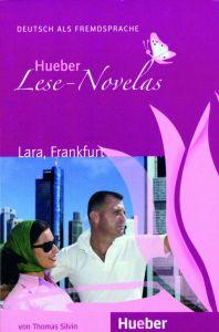 Lese-Novelas: Lara, Frankfurt ? Leseheft