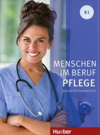 Menschen im Beruf-Pflege B1 Kursbuch (+Cd)