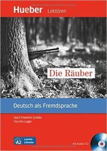 Die Rauber : Leseheft mit Audio-CD     ( Έφηβοι και ενήλικες ) Επιπέδου A2