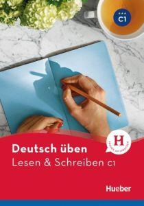 Deutsch Uben: Lesen und Schreiben C1