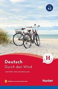 Durch der Wind (mit Audios online) (Α2)
