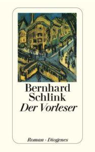 Der Vorleser/ Schlink, Bernhard