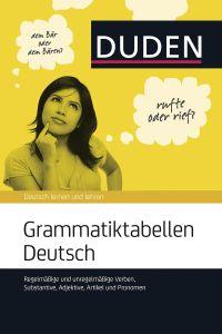 Duden - Grammatiktabellen Deutsch (Πίνακες Ομαλών και Ανωμάλων Ρημάτων, Ουσιαστικά, Επίθετα κ.α)