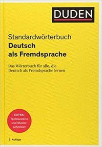 Duden - StandardWorterbuch (Das worterbuch fur alle, die Deutsch als Fremdsprache lernen)