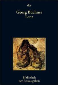 Lenz: Eine Reliquie - Georg Buchner