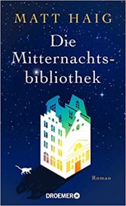 Die Mitternachtsbibliothek (Hardcover)
