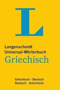 Langenscheidt Universal-Worterbuch Griechisch. ΓερμανοΕλληνικό ΕλληνοΓερμανικό λεξικό τσέπης