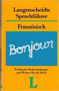 Λεξικό Langenscheidts Sprachfuhrer Franzosisch. Λεξικό οδηγός Γερμανικά/Γαλλικά (διάλογοι)