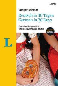 Langenscheidt Deutsch in 30 Tagen / German in 30 Days: Der kompakte Sprachkurs - leicht, schnell, individuell