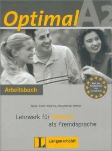 Optimal A2. Arbeitsbuch mit Lerner CD: Lehrwerk fur Deutsch als Fremdsprache (Βιβλίο ασκήσεων)