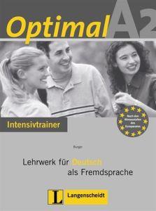 Optimal A2. Intensivtrainer: Lehrwerk fur Deutsch als Fremdsprache
