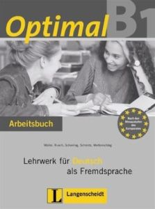 Optimal B1. Arbeitsbuch: Lehrwerk fur Deutsch als Fremdsprache (Βιβλίο ασκήσεων)