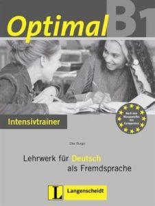 Optimal B1. Intensivtrainer: Lehrwerk fur Deutsch als Fremdsprache