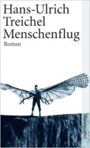 Menschenflug - Hans-Ulrich Treichel: Λογοτεχνία 2015 για το Goethe-Zertifikat C2