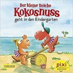 Pixi: Der kleine Drache Kokosnuss geht in den Kindergarten