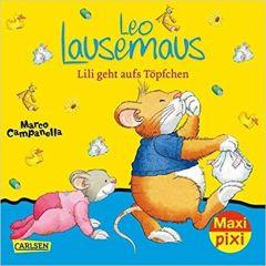 Pixi: Leo Lausemaus: Lili geht aufs Topfchen