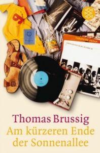 Am kurzeren Ende der Sonnenallee - Thomas Brussig