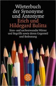 Worterbuch Der Synonyme Und Antonyme -  Erich Und Hildegard Bulitta (Λεξικό συνωνύμων αντωνύμων)