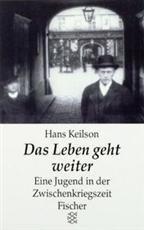 Keilson, Hans : Das Leben geht weiter