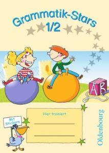 Grammatik-Stars 1/2 - (Schuljahr - Ubungsheft)