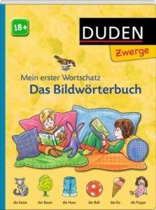 Duden - Das Bildworterbuch: ab 18 Monaten - Duden. Εικονογραφημενο Γερμανικό λεξικό για παιδιά.