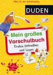 Mein gro?es Vorschulbuch - Erstes Schreiben und Lesen