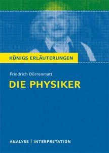 Konigs Erlauterungen: Textanalyse und Interpretation zu Durrenmatt. Die Physiker.  (Ανάλυση του Βιβλιου Die Physiker)