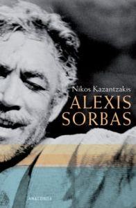 Nikos Kazantzakis. Alexis Zorbas