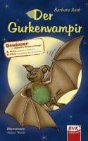 Der Gurkenvampir/ Rath, Barbara