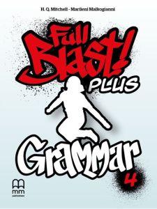 Full Blast plus 4 - Grammar Βοοκ (British Edition)