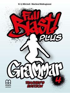 Full Blast plus 4 - Grammar Βοοκ Teacher's Edition (Greek Edition)