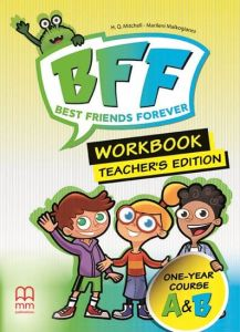 Best Friends Forever A & B : Teacher's Workbook