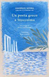 Un poeta greco a Stoccolma - Giorgos Seferis