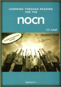 Learning Through Reading For The NOCN C2 Level: Student's Book (Βιβλίο Μαθητή)